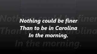 Carolina in the Morning words lyrics best top popular favorite not Al Jolson sing along song songs