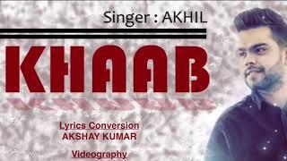 Download lagu Khaab |Akhil| lyrics with meaning in hindi..🔥🔥