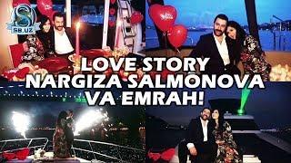 Love story: Nargiza Salmonova va Emrah!
