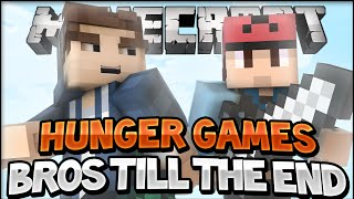 BROS TILL THE END | Hunger Games w/ TheFamousFilms