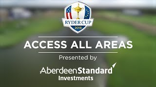 Ryder Cup Access All Areas | Ep. 11 | The Final Stretch
