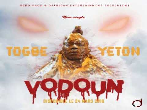 TOGBE YETON-VODOUN (audio officiel)