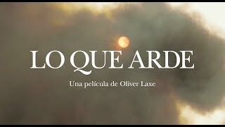 Trailer LO QUE ARDE (Oliver Laxe, 2019)
