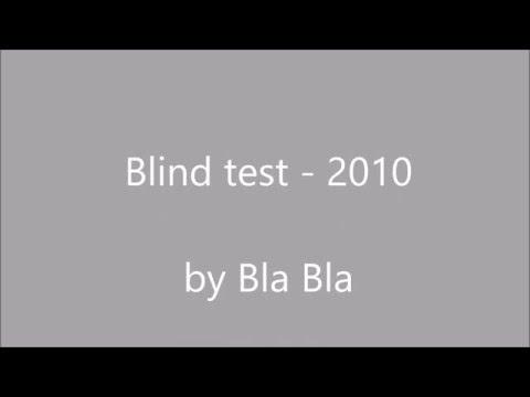 Blind test - 2010 nv. Facile