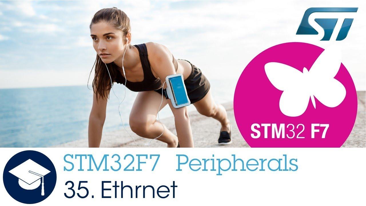 STM32F7 OLT - 35  Peripheral - Ethernet
