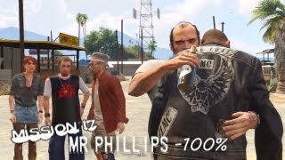 Grand Theft Auto V - x360 - 17 - Mr. Phillips - [100% - Gold]