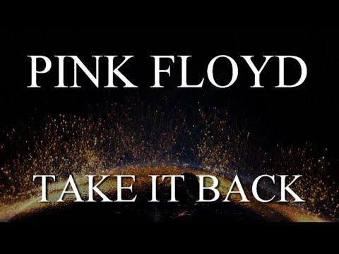 PINK FLOYD: Take It Back (2011 - Remaster/1080p)