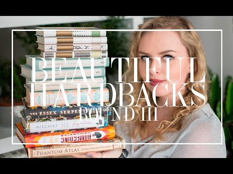 Beautiful Hardbacks: Round III | The Book Castle