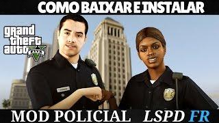 [Tutorial #11]  Baixar e instalar o Mod policial LSDP FR no GTA 5 (PC) ATUALIZADO 2017
