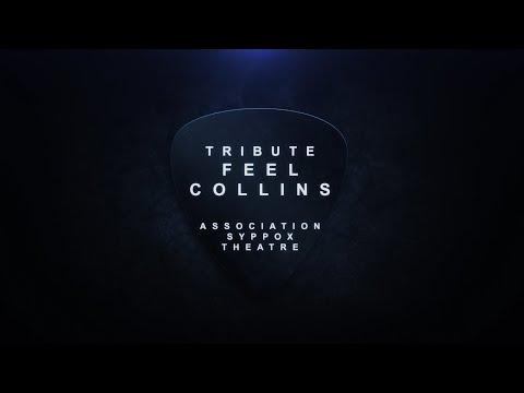 Feel Collins Tribute - Teaser 2018