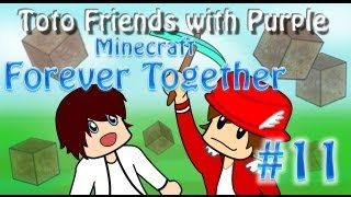 "► Toto Friends - Minecraft ""Forever Together"" - Ep.11 I FEEL YOU :( !! - HD & FR"