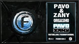 Pavo & Zany - Orgasmo