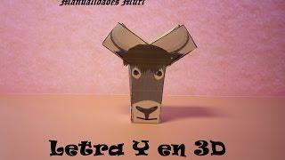Manualidades. Letra Y en 3D. PaperCraft. Alfabeto
