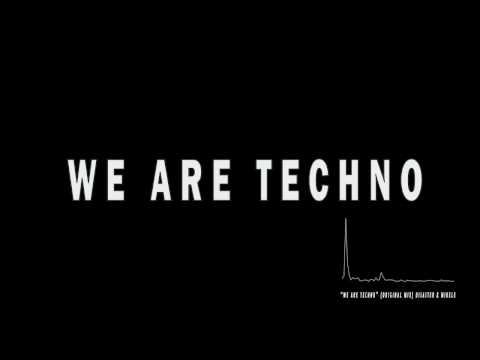 We Are Techno - Disaster & Mikele (Original Mix) mp3