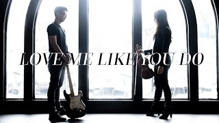 Ellie Goulding - Love Me Like You Do (OST. Fifty Shades of Grey) Violin and Guitar Cover
