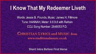 I Know That My Redeemer Liveth(BH191) - Old Hymn Lyrics & Music