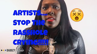 Artists... Babbzy Says Stop Crying 😢😢😢 - I Octane/Rawpa Crawpa Defense Blog | Babbzy Media