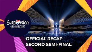 OFFICIAL RECAP: Second Semi-Final - Eurovision Song Contest 2021