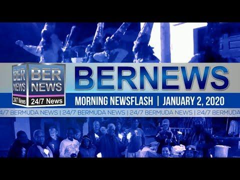 Bermuda Newsflash For Thursday, January 2, 2020
