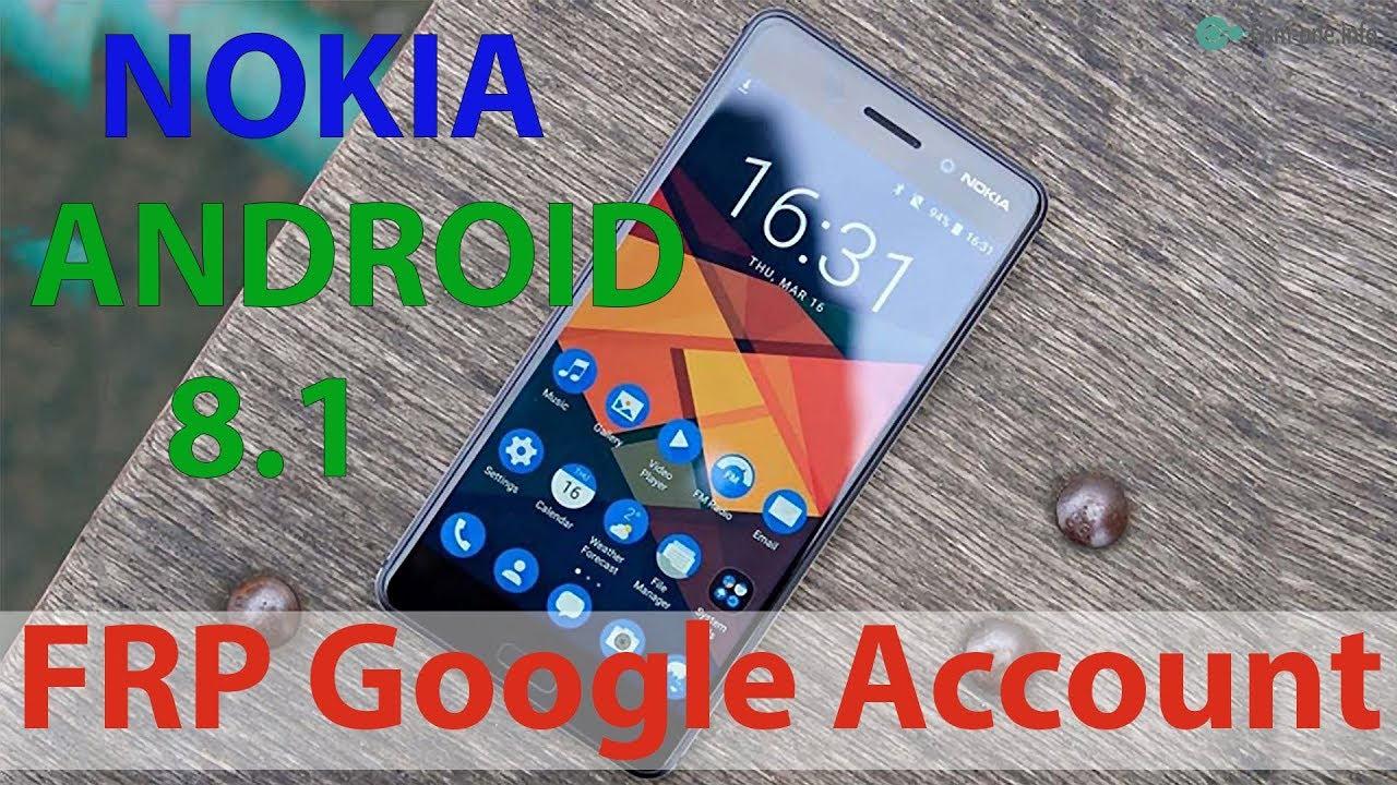 FRP Google Account NOKIA 8 | 7 Plus | 6 1 Plus| 6 New | 5| 3 1| 3| 2 1| 2  ANDROID 8 1