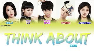 EXID (이엑스아이디) - Think About (Color Coded Lyrics Eng/Rom/Han/…
