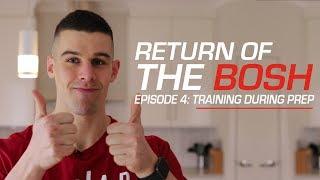 Return Of The Bosh | Episode 4: Training During Prep | MassiveJoes.com