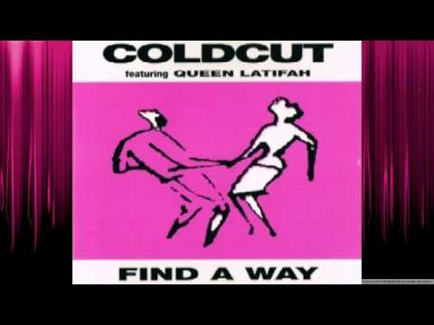 Coldcut Featuring  Queen Latifah   -- Find A Way HQ