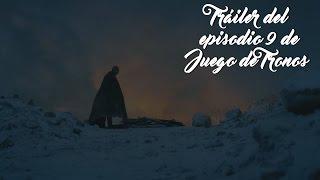 Tráiler del episodio 9 de la temporada 6 | Juego de Tronos
