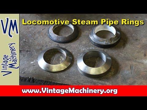 Steam Locomotive Repair - Steam Pipe Rings