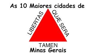 As 10 Maiores cidades de Minas Gerais