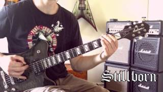 Black Label Society - Stillborn Guitar Cover