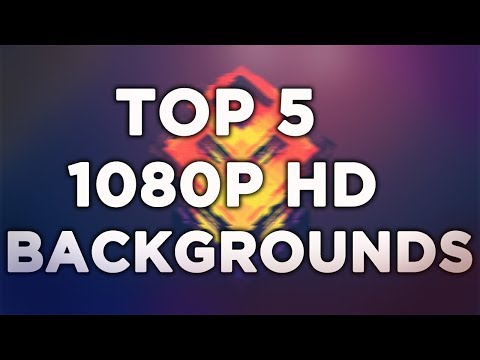 Top 5 1080p Desktop Backgrounds / Gaming Backgrounds HD