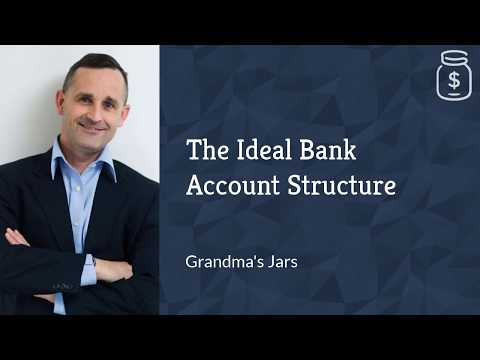 The Ideal Bank Account Structure for Your Budget