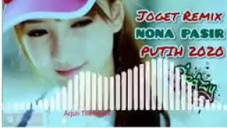 Download lagu Dj Remix 2020 nona pasir putih