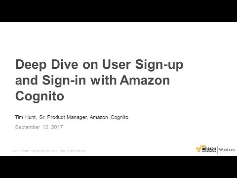 Deep Dive on User Sign-up and Sign-in with Amazon Cognito