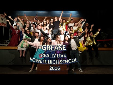 GREASE Really Live Powell High School 2016