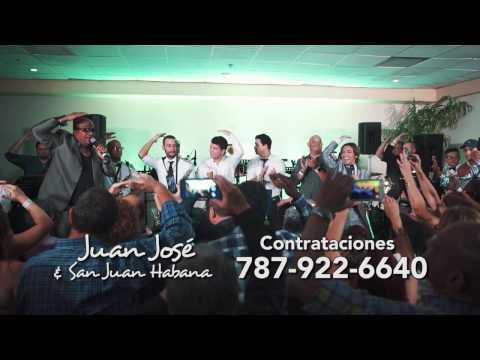 Juan José & San Juan Habana