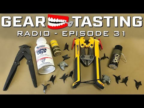 Booby Traps and Breaching - Gear Tasting Radio 31