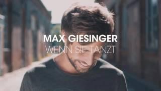 Max Giesinger Wenn Sie Tanzt (Audio)