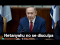 Netanyahu no se disculpa - Trump - Denise Maerker 10 en punto