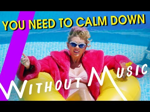 TAYLOR SWIFT – You Need To Calm Down (#WITHOUTMUSIC Parody)
