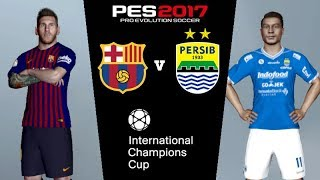 FC BARCELONA vs PERSIB | PES Gameplay PC