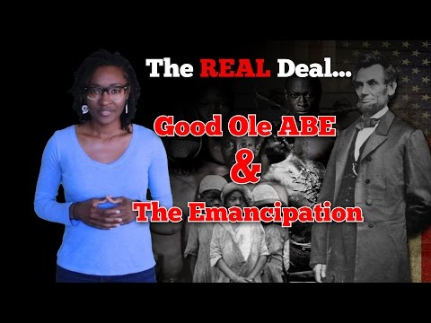 The REAL Deal..... Good Ole Abe and The Emancipation Proclamation