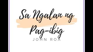 SA NGALAN NG PAG IBIG   JROA COVER DECEMBER AVENUE HD LYRIC