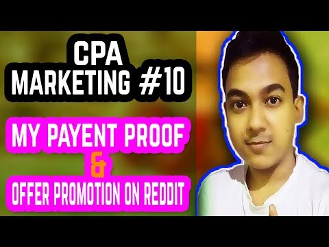 CPA Marketing #10 |My Payment Proof And Offer Promotion On Reddit| Full Tutorial