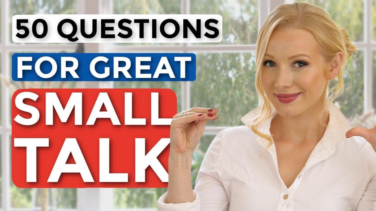 How to make FANTASTIC small talk | British English Conversation Practice