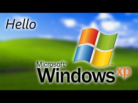 Hello Windows XP