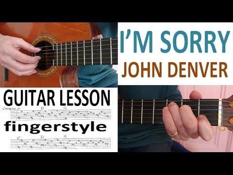 I'M SORRY - JOHN DENVER - fingerstyle GUITAR LESSON