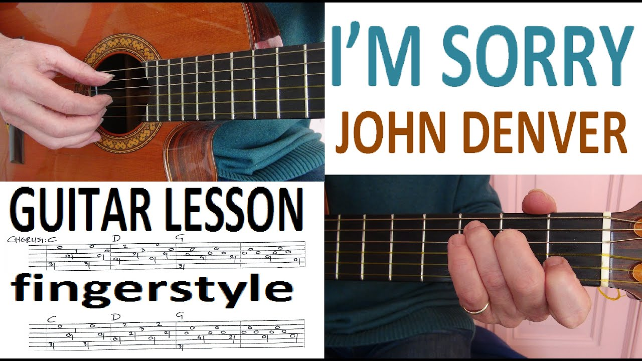 Im sorry john denver fingerstyle guitar lesson youtube im sorry john denver fingerstyle guitar lesson hexwebz Image collections