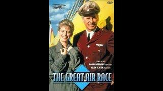 Великие воздушные гонки 1 эпизод (1990)